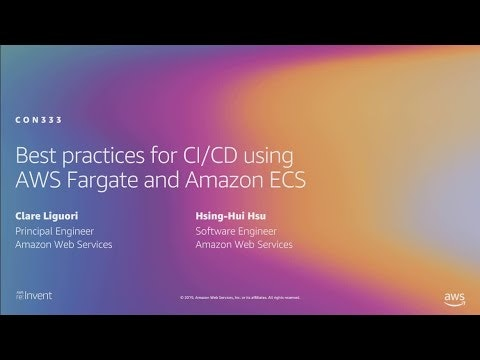 Best practices for CI/CD using AWS Fargate and Amazon ECS