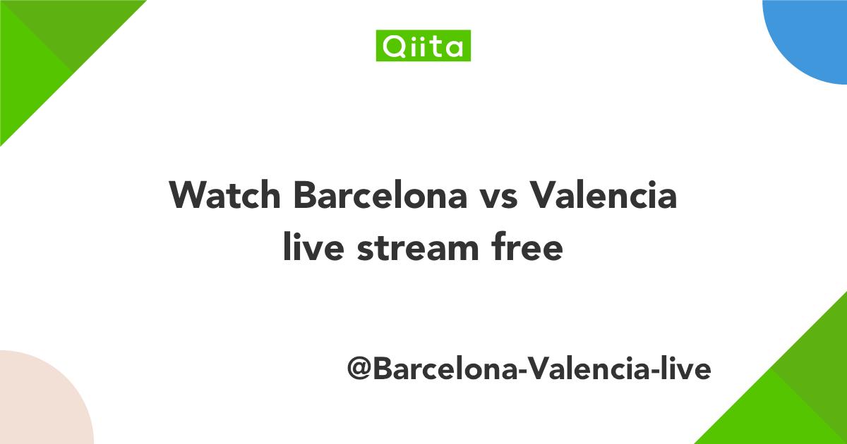 valencia vs barcelona - photo #26