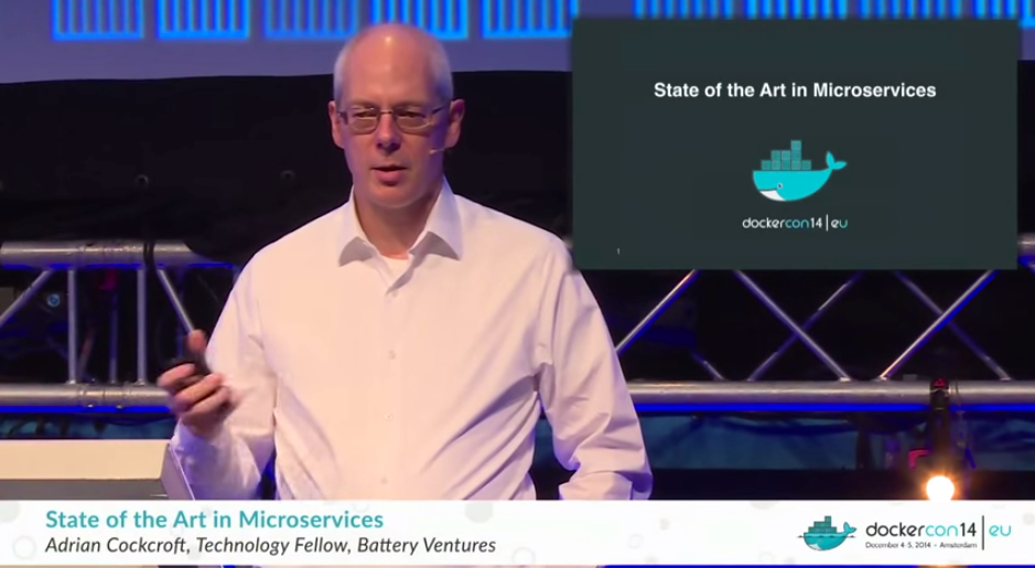 State_of_the_Art_in_Microservices_by_Adrian_Cockcroft__Battery_Ventures__-_YouTube.png