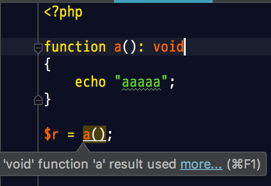PhpStorm: 'void' function 'a' result used