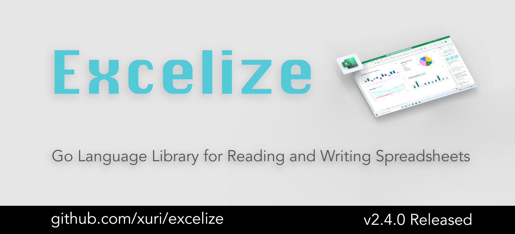 Go 言語スプレッドシートライブラリ:Excelize 2.4.0 がリリースされました