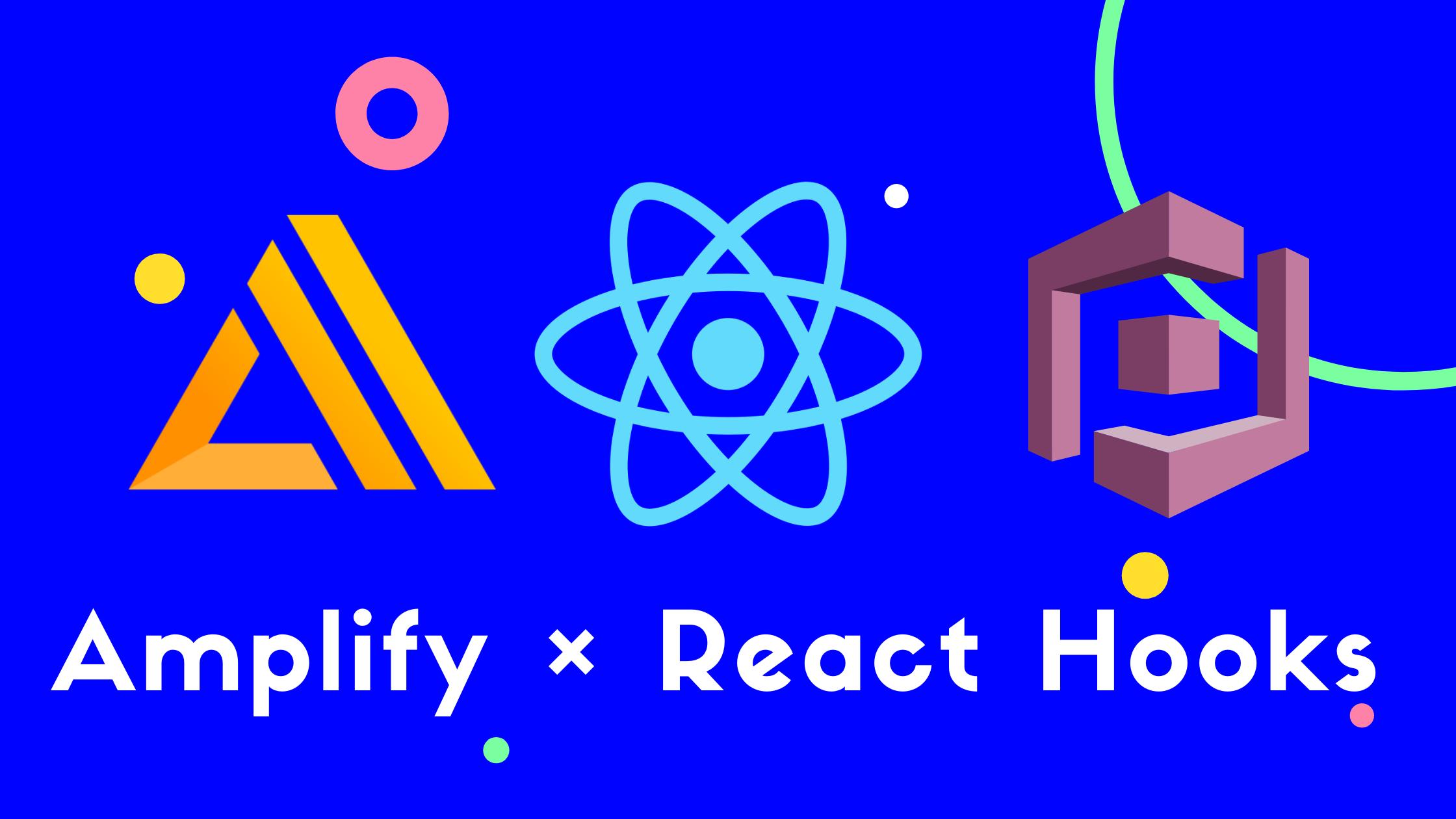Amplify × React Hooks.png