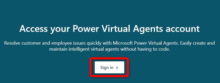 FireShot Capture 001 - Sign in - Intelligent Virtual Agents - Microsoft Power Virtual Agents_ - powervirtualagents.microsoft.com.png