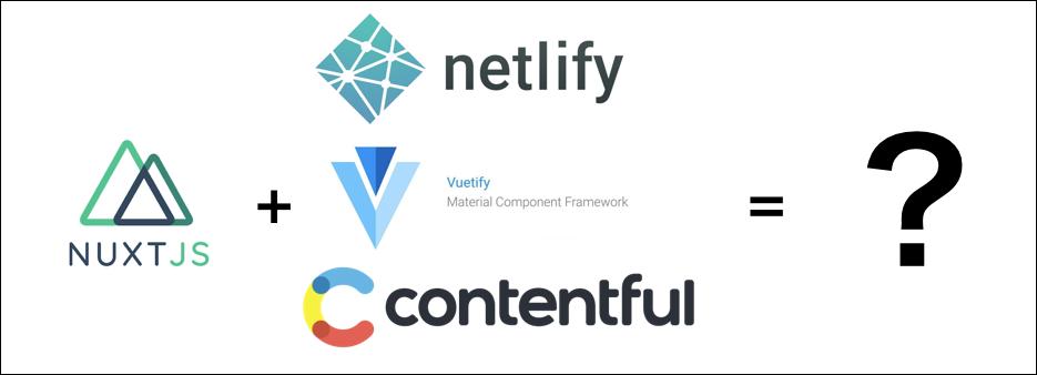 nuxt_netlify_vuetify_contentful.png