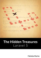 Laravel 5 - The Hidden Treasures